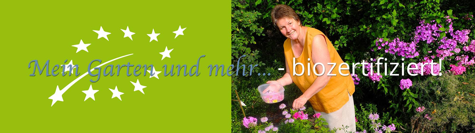 Mein Garten und mehr... - biozertifiziert!