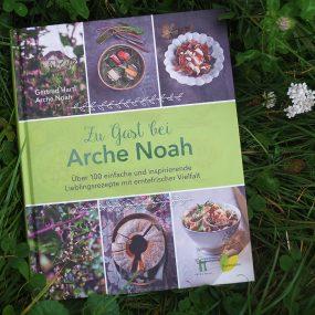 Zu Gast bei Arche Noah - Kochbuch